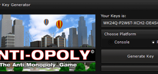"Anti-Opoly Key Generator When you'll open our generator you'll see 2 options ""Console"" and ""PC"" to ensure you that you get a good key, we suggest you to choose the platform, if you'll not select the platform, the generator will generate a random key."